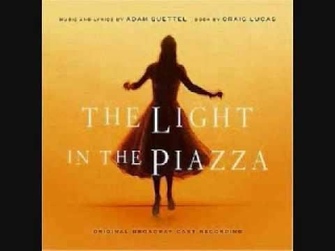 The Light in the Piazza: The Light in the Piazza