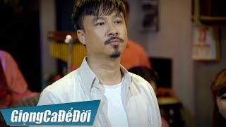 Lời Người Say - Quang Lập | GIỌNG CA ĐỂ ĐỜI