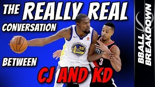 The REALLY Real Conversation Between CJ McCollum And Kevin Durant