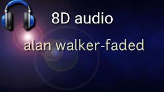 8D-audio//alan walker-faded