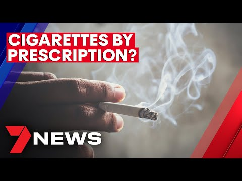Cigarettes On Prescription Flagged As Part Of Bold New Anti-smoking Plan  | 7NEWS