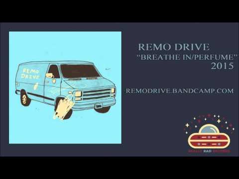 Remo Drive - Breathe In