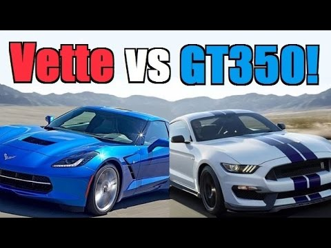 2016 Corvette Vs Shelby Gt350 Can A Mustang Really Be Better