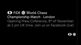 Opening Press Conference FIDE World Chess Championship Match 2018