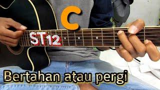 St12 Bertahan Atau Pergi(kunci Gitar Dan Lirik)by Tokey Tky