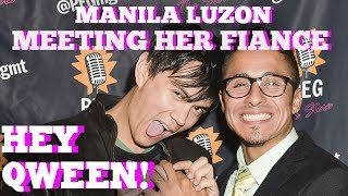 Manila Luzon Talks About Meeting Her Fiance: Hey Qween HIGHLIGHT