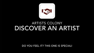 Clip 7 - Artists Colony - Discover an Artist