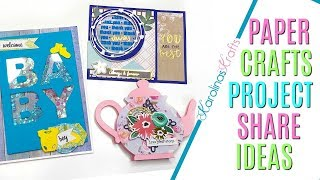 Paper Crafts Project Share ft Handmade Cards for a New Baby, Teapot Card, and a Thank You Card #1
