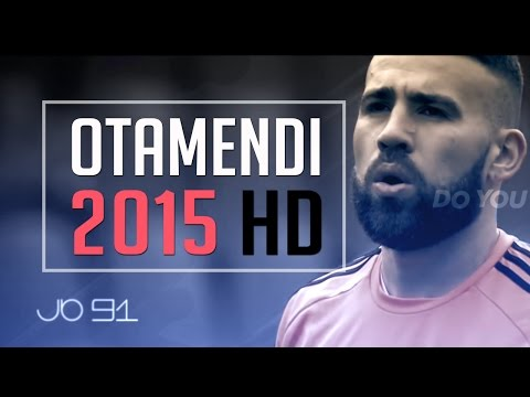 Otamendi 2015 ♛ - Man City - Defensive Monster ♛
