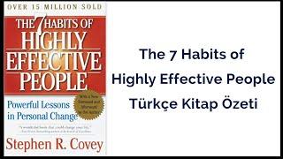 The 7 Habits of Highly Effective People İngilizce & Türkçe Kitap Özeti 👌