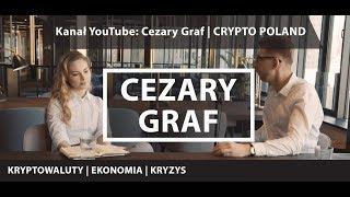 KRYPTOWALUTY, EKONOMIA, KRYZYS - Zwiastun Kanału: Cezary Graf CRYPTO POLAND