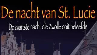 De Zwartste Nacht van Zwolle: de Sint Lucie Nacht