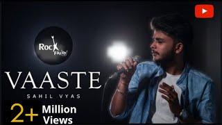 Gambar cover Vaaste - MALE VERSION | Dhvani Bhanushali (Cover)| Tanishk Bagchi | Sahil Vyas | Nikhil D | Rockfarm