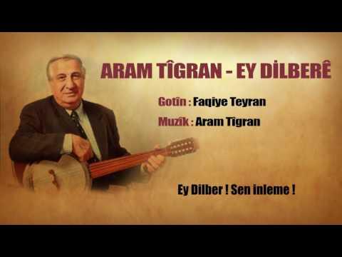 Aram Tigran - Ey Dilbere Türkçe Altyazılı
