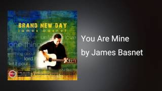 You Are Mine - Music Track ( Karaoke/Instrumental) - James Basnet