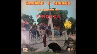 Pinduca - Sinhá Pureza