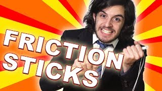 FRICTION STICKS COMMERCIAL!