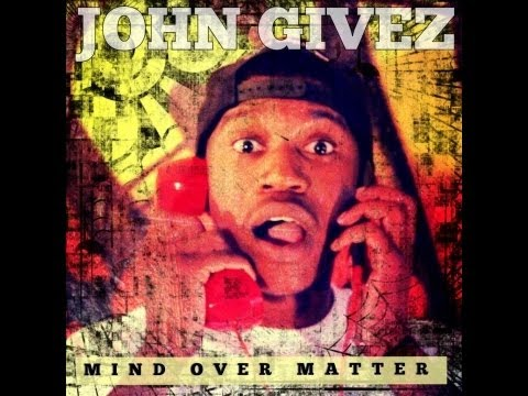 "John Givez ""Mind Over Matter Ep"" full album"
