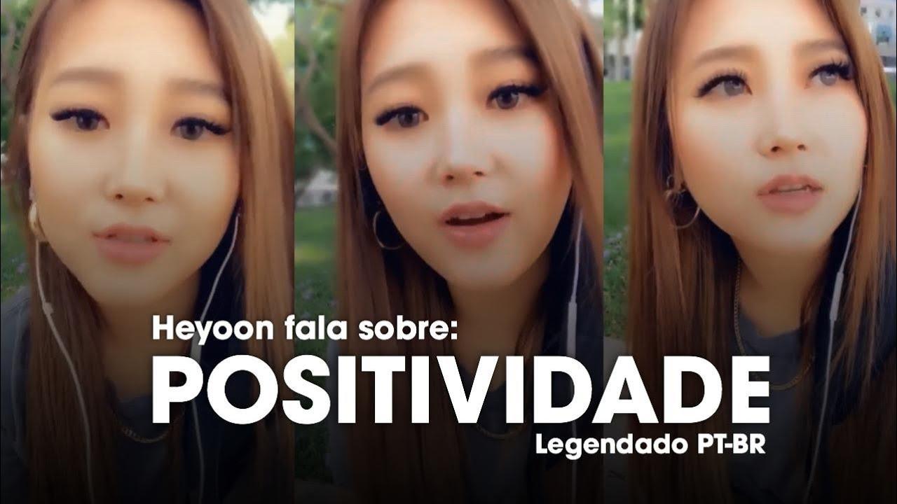 Heyoon Fala Sobre Positividade Em Tempos Difíceis (LEGENDADO PT-BR)
