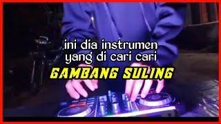 DJ gambang suling slow bass terbaru cocok untuk jogetan
