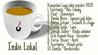 Kumpulan lagu indie lokal Indonesia terpopuler 2020