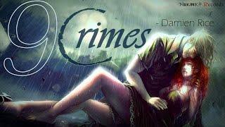 Damien Rice  feat. Lisa Hannigan- 9 crimes *HQ AUDIO