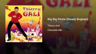 Big Big Fiesta (Steady Bugman)