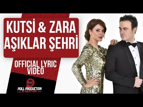Kutsi & Zara - Aşıklar Şehri ( Official Lyric Video )