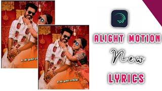 Alight Motion New Lyrics Video Editing Tamil   Alight Motion Tutorial Tamil   Vijay Creations