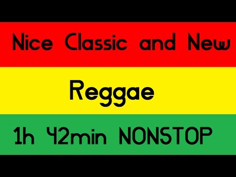 Nice Classic and New Reggae Roots NONSTOP Set