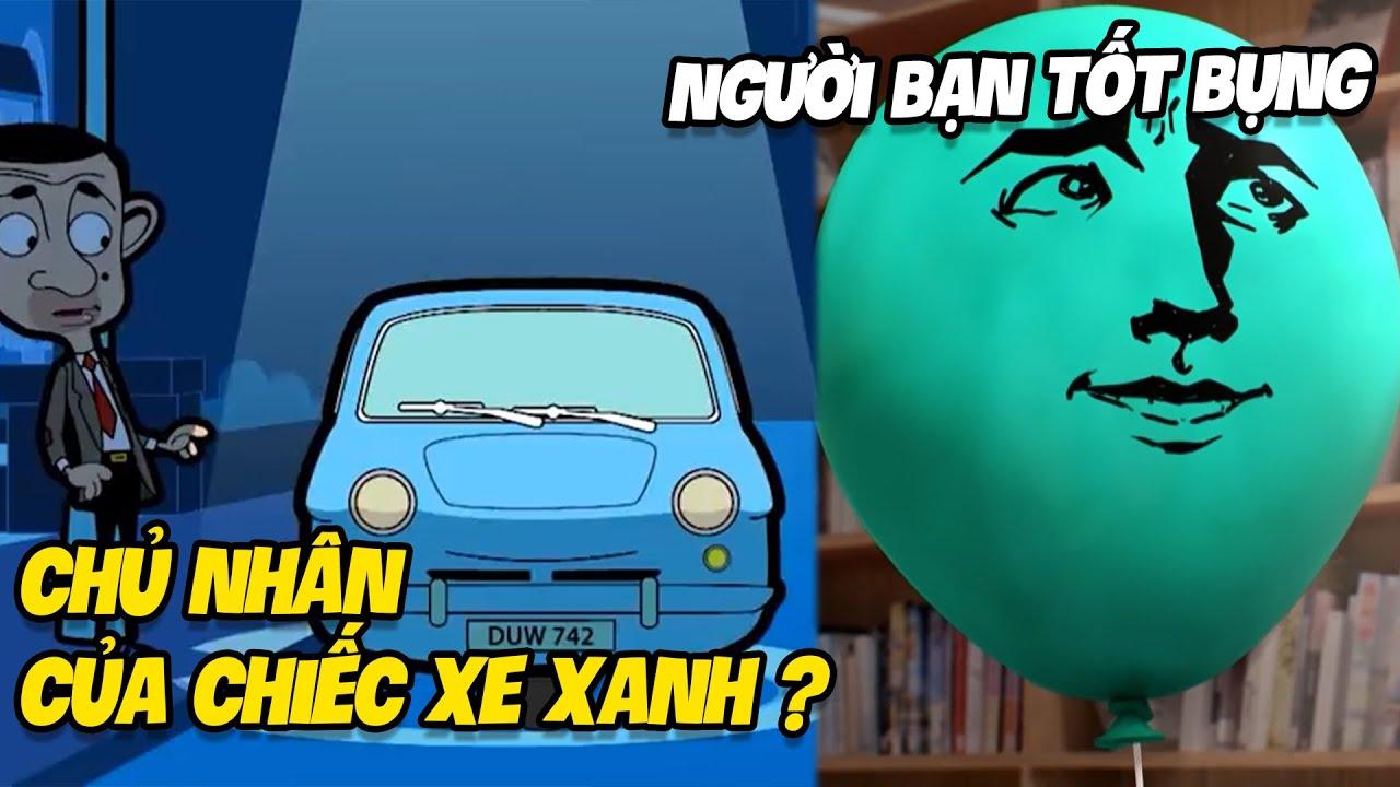Chủ Nhân Chiếc Xe Xanh trong Mr.Bean - Người Bạn Tốt Bụng Nhất trong Gumball | Q&A tháng 7