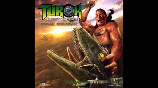 Turok: Dinosaur Hunter Original Soundtrack - Lost Land