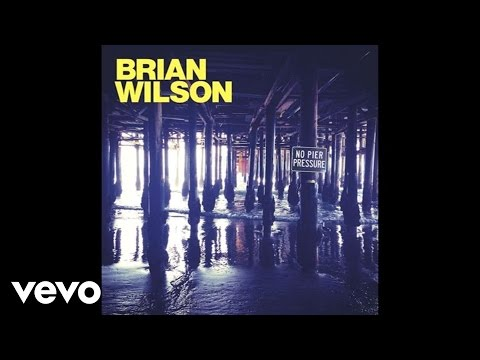 Brian Wilson - Guess You Had To Be There (Audio) ft. Kacey Musgraves