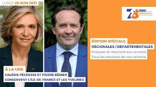 7/8 Edition spéciale. Bilan des élections régionales et départementales