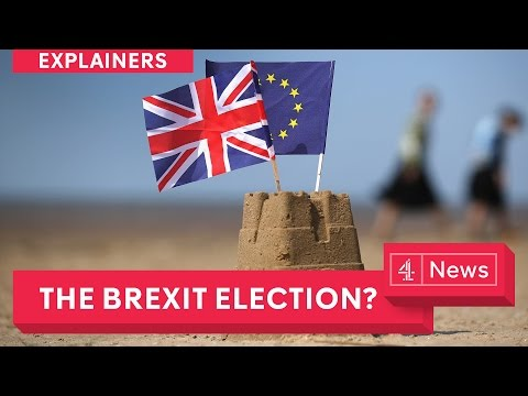 UK election 2017: Is this the Brexit election?