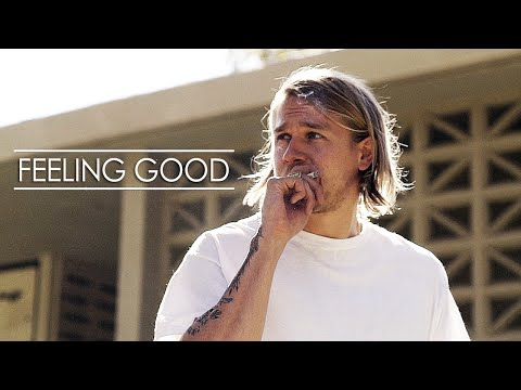 Sons of Anarchy || Feeling Good