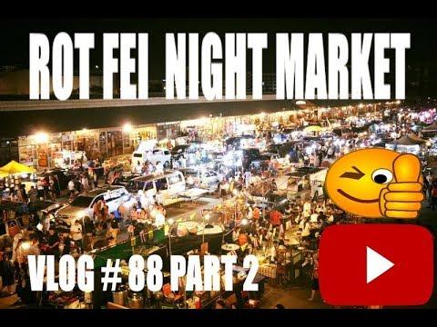 Talad Rot Fei Night Train Market Bangkok Thailand