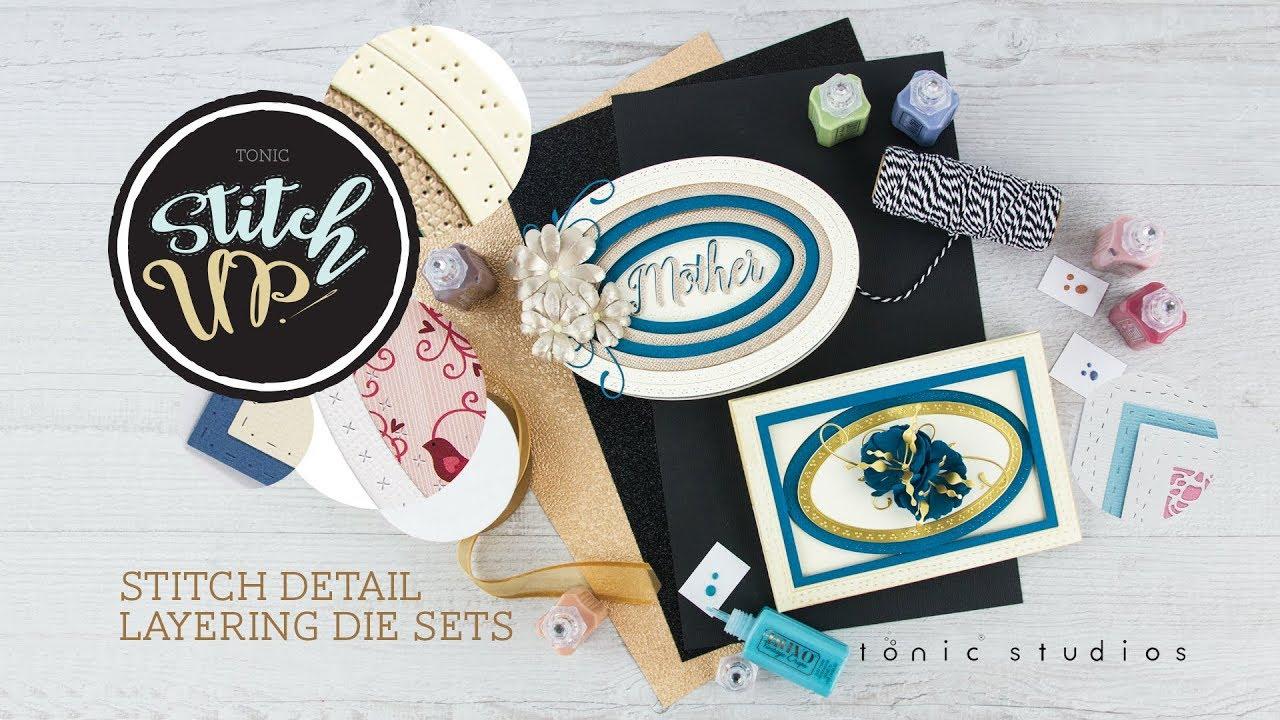b982efe1625b57 Tonic Introduces - Stitch Detail Layering Die Set. Tonic Studios
