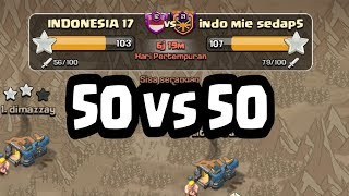 ALL LEADER VS CLAN LEVEL TERTINGGI INDONESIA , ALL TH 12 CLASH OF CLANS ATTACK WAR