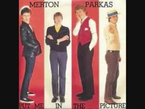 Put Me In The Picture - The Merton Parkas
