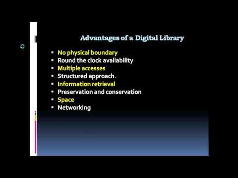 Digital libraries Advantages and limitations