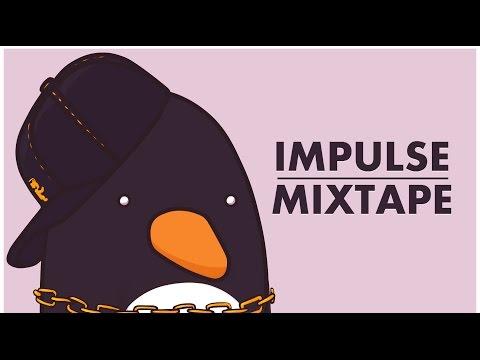 🐧 Impulse Mixtape - Trance & House Music mixed by Ephixa 2016 ft 99lives Monstercat