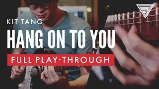 Kit Tang - Hang On To You | JTC Guitar | Ibanez AZ2204 x Mesa Boogie Lonestar