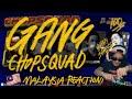GANG (MALAYSIA REACTION)
