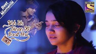 Yeh Un Dinon Ki Baat Hai   Naina Feels Sameer's Pain   Best Moments