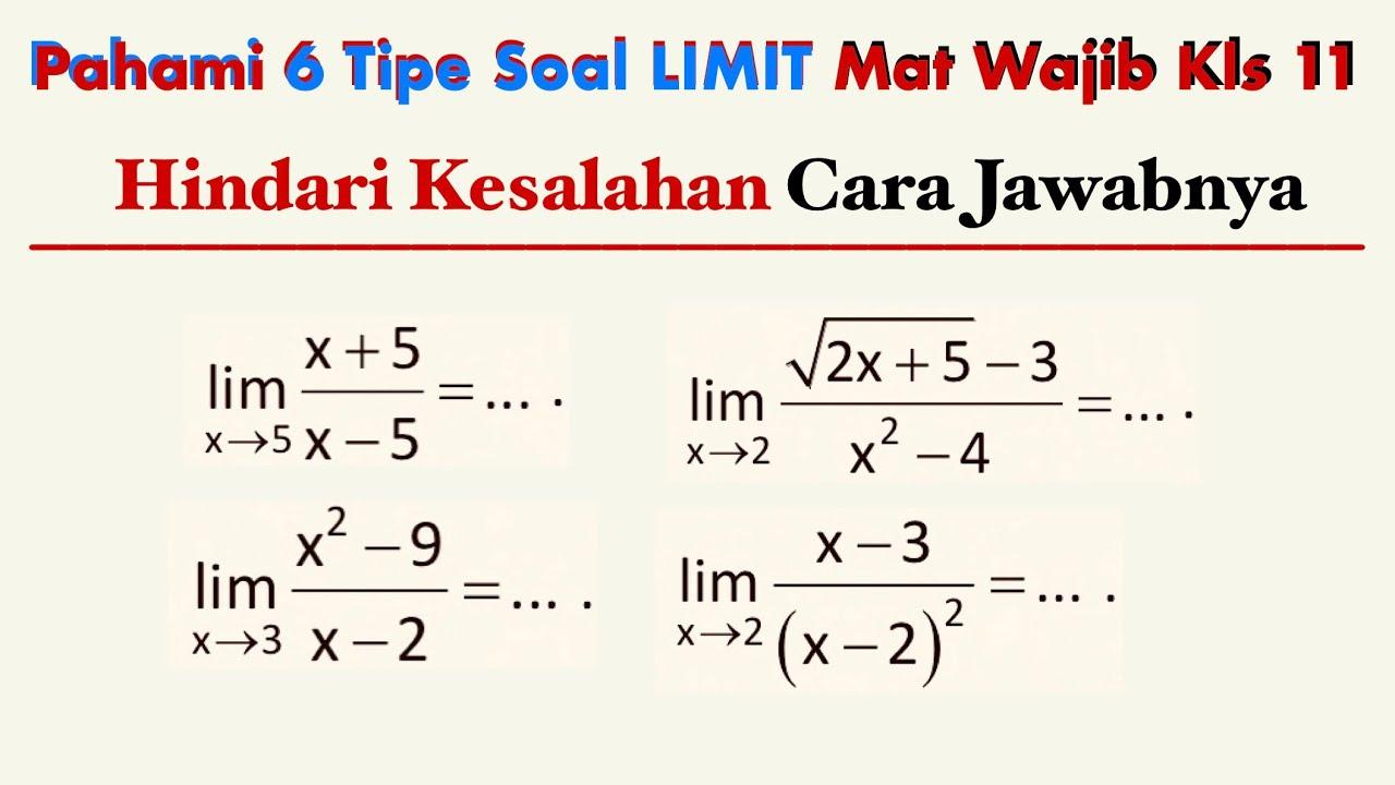 6 Tipe Soal Limit Fungsi Aljabar Dan Cara Jawabnya Matematika Wajib Kelas 11 Ajar Pipolondo
