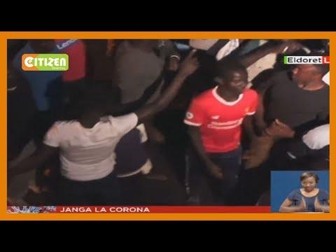 Wakaazi Wa Eldoret Wakaidi Marufuku Ya Kutotoka Nje Usiku