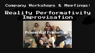 Reality Performativity Improvisation Workshop (PART 1)