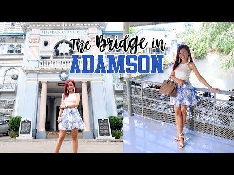 """Vlog : The """"BRIDGE"""" in ADAMSON UNIVERSITY + Campus Tour"""