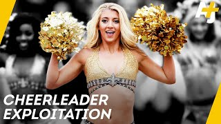 Is the NFL Exploiting its Cheerleaders? | AJ+